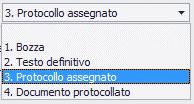 Dettaglio dei possibili stati assegnabili al documento da protocollare